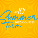 yellow and orange background with Top 10 Summer Term Courses 2020