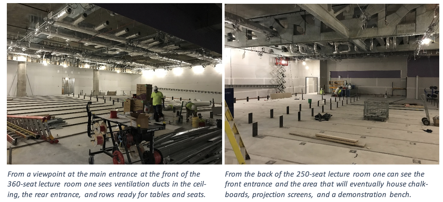 The left image is from the viewpoint at the main entrance at the front of the 360-seat lecture room one sees ventilation ducts in the ceiling, the rear entrance, and rows ready for tables and seats. The right image is from the back of the 250-seat lecture room one can see the front entrance and the area that will eventually house chalkboards, projection screens, and a demonstration bench.