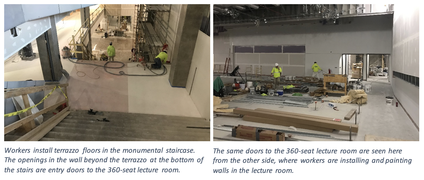 Left Image: Workers install terazzo floors in the monumental staircase. The openings in the wall beyond the terrazzo at the bottom of the stairs are entry doors to the 360-seat lecture room. Right Image: The same doors to the 360-seat lecture room are seen here from the other side, where workers are installing and painting walls in the lecture room.