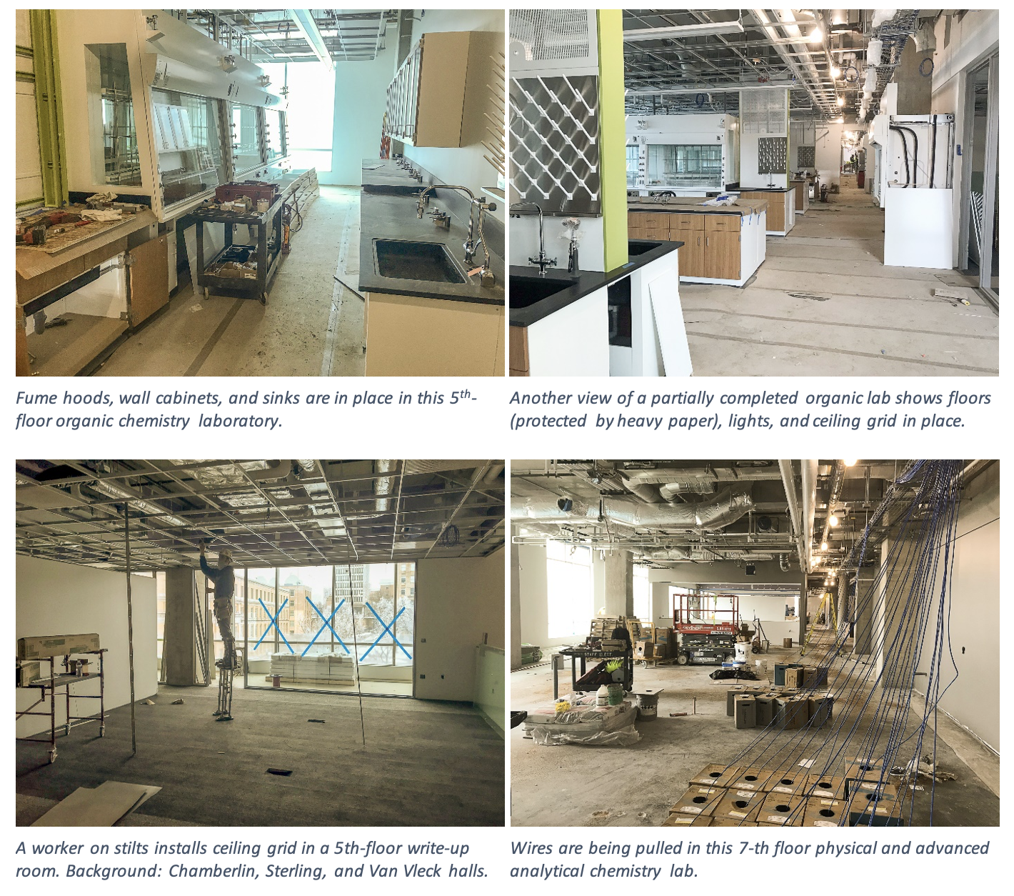 Four photos depict the new labs on the 5th and 7th-floor. The organic lab shows floors, lights and a ceiling grid in place.