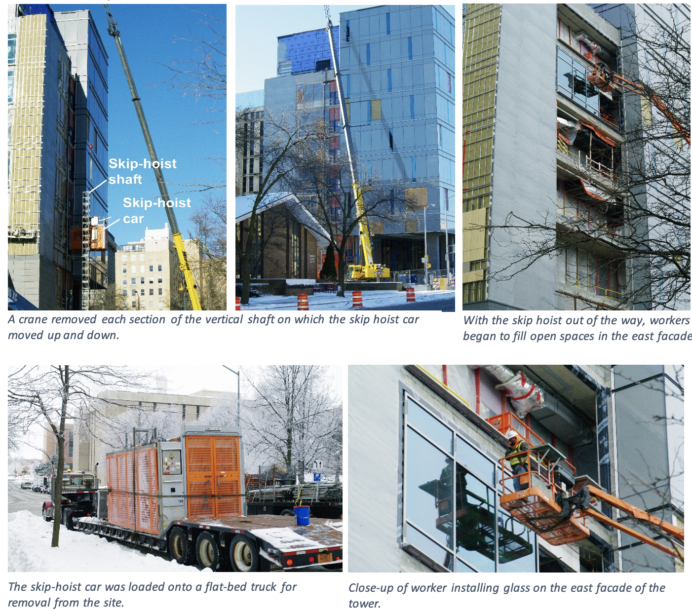 Five images showing a crane removing each section of the vertical shaft on which the skip hoist car moved up and down, the flat-bed truck for removal and a close-up of a worker installing glass on the east facade of the tower.