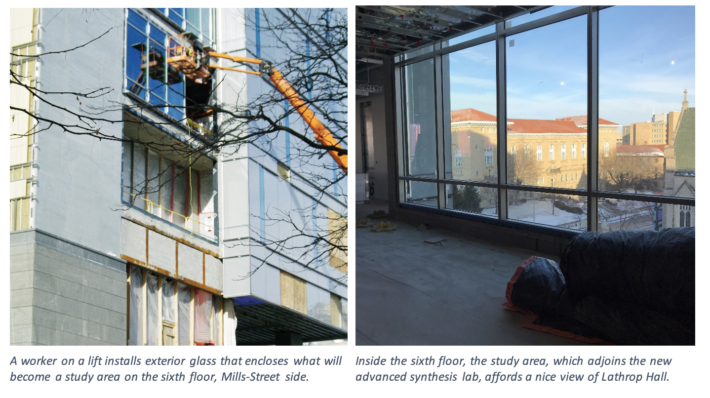 On the right, inside the sixth floor, the study area, which adjoins the new advanced synthesis lab, affords a nice view of Lathrop Hall. On the left, a worker on a lift installs exterior glass that encloses what will become a study area on the sixth floor, Mills-Street side.