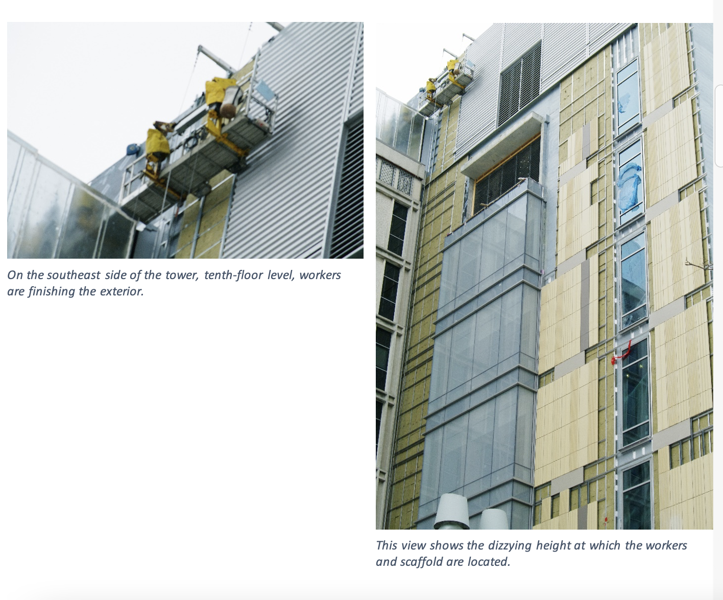 Two photos show the southeast side of the tower, where workers install the panels at the 10th floor level.