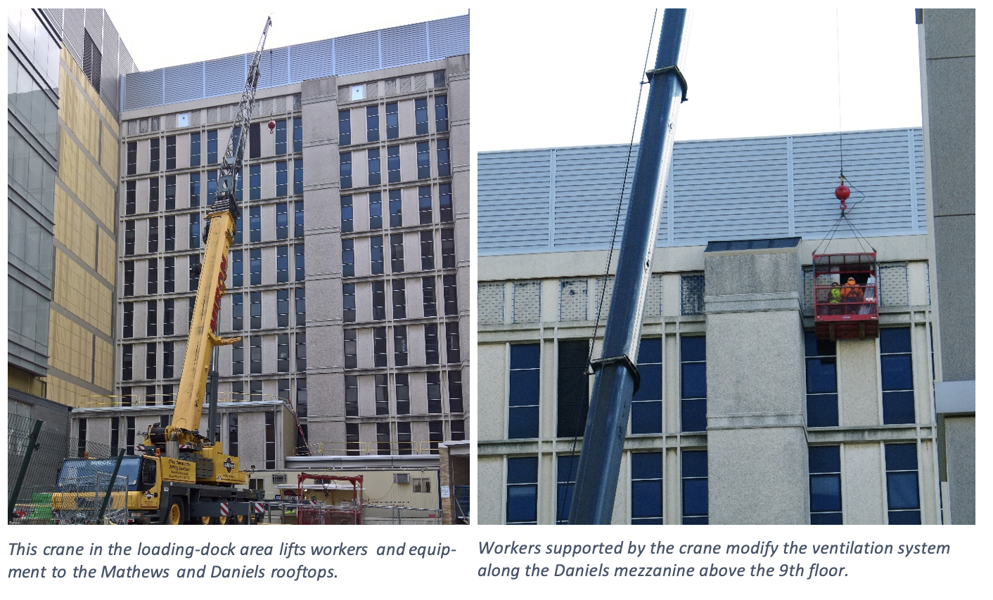 Workers supported by the crane modify the ventilation system along the Daniels mezzanine above the 9th floor.