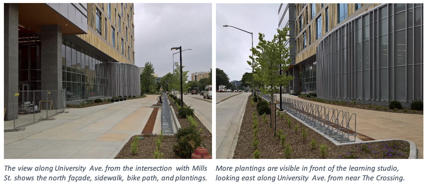 On the left, the view along University Ave. from the intersection with Mills St. shows the north façade, sidewalk, bike path, and plantings. On the right, more plantings are visible in front of the learning studio, looking east along University Ave. from near The Crossing.